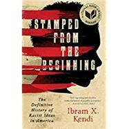 Stamped from the Beginning by Kendi, Ibram X., 9781568584638