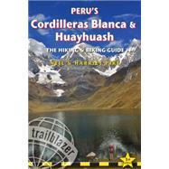 Peru's Cordilleras Blanca & Huayhuash The Hiking & Biking Guide by Pike, Neil; Pike, Harriet, 9781905864638