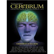 Cerebrum 2017 by Dana Press; Glovin, Bill; Bullmore, Ed, 9781932594638