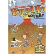 The Voracious Volcano Mystery by Marsh, Carole, 9780635064639