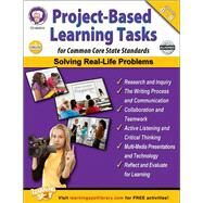 Project-Based Learning Tasks for Common Core State Standards, Grades 6-8 by Cameron, Schyrlet; Craig, Carolyn; Dieterich, Mary; Anderson, Sarah M., 9781622234639
