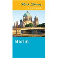Rick Steves Snapshot Berlin by Steves, Rick, 9781631214639