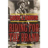 Riding for the Brand by L'Amour, Louis; Tuska, Jon, 9781632204639
