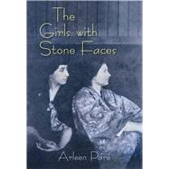 The Girls With Stone Faces by Paré, Arleen, 9781771314640