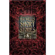 H. G. Wells Short Stories by Wells, H. G.; Parrinder, Patrick, 9781786644640