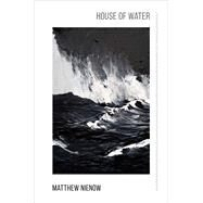 House of Water by Nienow, Matthew, 9781938584640