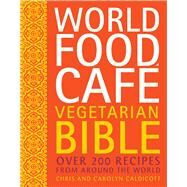 World Food Cafe Vegetarian Bible by Caldicott, Chris; Caldicott, Carolyn, 9780711234642