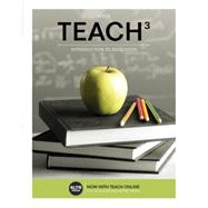 TEACH 3 (with CourseMate, 1 term (6 months) Printed Access Card) by Koch, 9781305094642