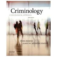 Criminology A Sociological Approach by Beirne, Piers; Messerschmidt, James W., 9780199334643