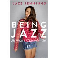 Being Jazz by JENNINGS, JAZZ, 9780399554643