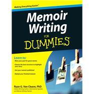 Memoir Writing for Dummies by Van Cleave, Ryan, 9781118414644