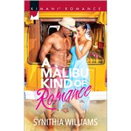 A Malibu Kind of Romance by Williams, Synithia, 9780373864645