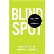 Blindspot by BANAJI, MAHZARIN R.GREENWALD, ANTHONY G., 9780553804645