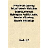 Premiers of Gauteng by , 9781158554645