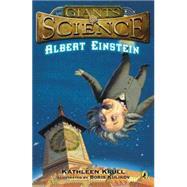 Albert Einstein by Krull, Kathleen; Kulikov, Boris, 9780147514646