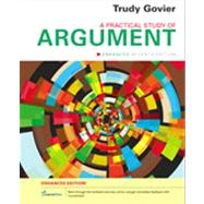 A Practical Study of Argument, Enhanced Edition by Govier, Trudy, 9781133934646