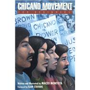 Chicano Movement for Beginners by Montoya, Maceo; Stavans, Ilan, Ph.d., 9781939994646