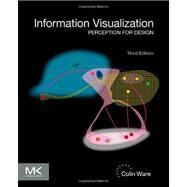 Information Visualization by Ware, Colin, 9780123814647