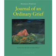 Journal of an Ordinary Grief by DARWISH, MAHMOUDMUHAWI, IBRAHIM, 9780982624647