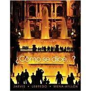 ¿Como se dice…? by Jarvis, Ana; Lebredo, Raquel; Mena-Ayllon, Francisco, 9781337104647