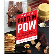 Protein Pow by Sward, Anna, 9781581574647