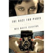 The Race for Paris by Clayton, Meg Waite, 9780062354648