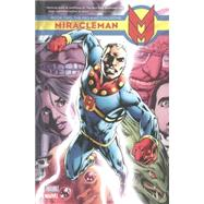 Miracleman Book 2 by The Original Writer; Yronwode, Cat; Davis, Alan; Ridgway, John; Austen, Chuck, 9780785154648