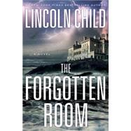 The Forgotten Room by Child, Lincoln, 9780804194648