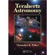 Terahertz Astronomy by Walker; Christopher K., 9781138894648