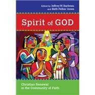 Spirit of God by Barbeau, Jeffrey W.; Jones, Beth Felker, 9780830824649