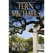 Point Blank by Michaels, Fern, 9781617734649