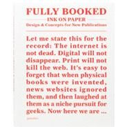 Fully Booked - Ink on Paper by Losowsky, Andrew; Klanten, R.; Hübner, M.; Ehmann, S., 9783899554649