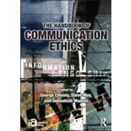 The Handbook of Communication Ethics by Cheney; George, 9780415994651