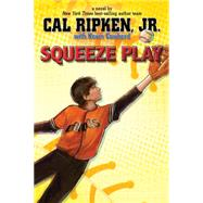 Cal Ripken, Jr.'s All-Stars Squeeze Play by Ripken, Cal, 9781423194651