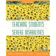 Teaching Students with Severe Disabilities, Loose-Leaf Version, 5/e by Carter, Erik W., 9780133104653