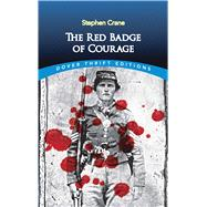 The Red Badge of Courage by Crane, Stephen, 9780486264653