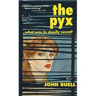 The Pyx by Buell, John; Kelly, Sean, 9781550654653