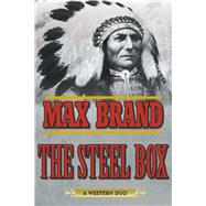 The Steel Box by Brand, Max, 9781632204653