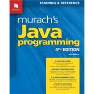 Murach's Java Programming: Training & Reference by Murach, Joel, 9781890774653