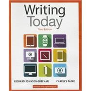 Writing Today by Johnson-Sheehan, Richard; Paine, Charles, 9780321984654