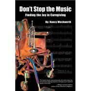 Don�t Stop the Music by Weckwerth, Nancy, 9781504344654