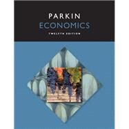Economics Plus MyEconLab with Pearson eText -- Access Card Package by Parkin, Michael, 9780134004655
