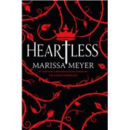 Heartless by Meyer, Marissa, 9781250044655