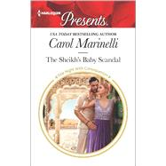 The Sheikh's Baby Scandal by Marinelli, Carol, 9780373134656