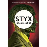 Styx by Dhooge, Bavo; Pachter, Josh, 9781476784656