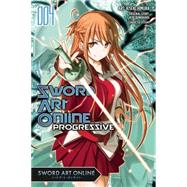 Sword Art Online Progressive, Vol. 4 (manga) by Kawahara, Reki; Himura, Kiseki, 9780316314657