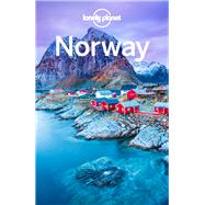 Lonely Planet Norway by Lonely Planet Publications; Ham, Anthony; Berry, Oliver; Wheeler, Donna, 9781786574657