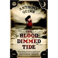 The Blood-dimmed Tide by Quinn, Anthony, 9781843444657