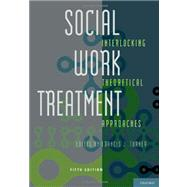 Social Work Treatment Interlocking Theoretical Approaches by Turner, Francis J., 9780195394658