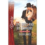 The Boss and His Cowgirl by James, Silver, 9780373734658